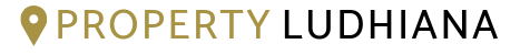 Property Ludhiana: #1 Property Dealer in Ludhiana